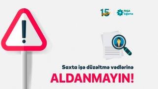 """""""PAŞA Sığorta"""" şirkətinin adından və nüfuzundan istifadə etməklə vətəndaşlar aldadılır"""